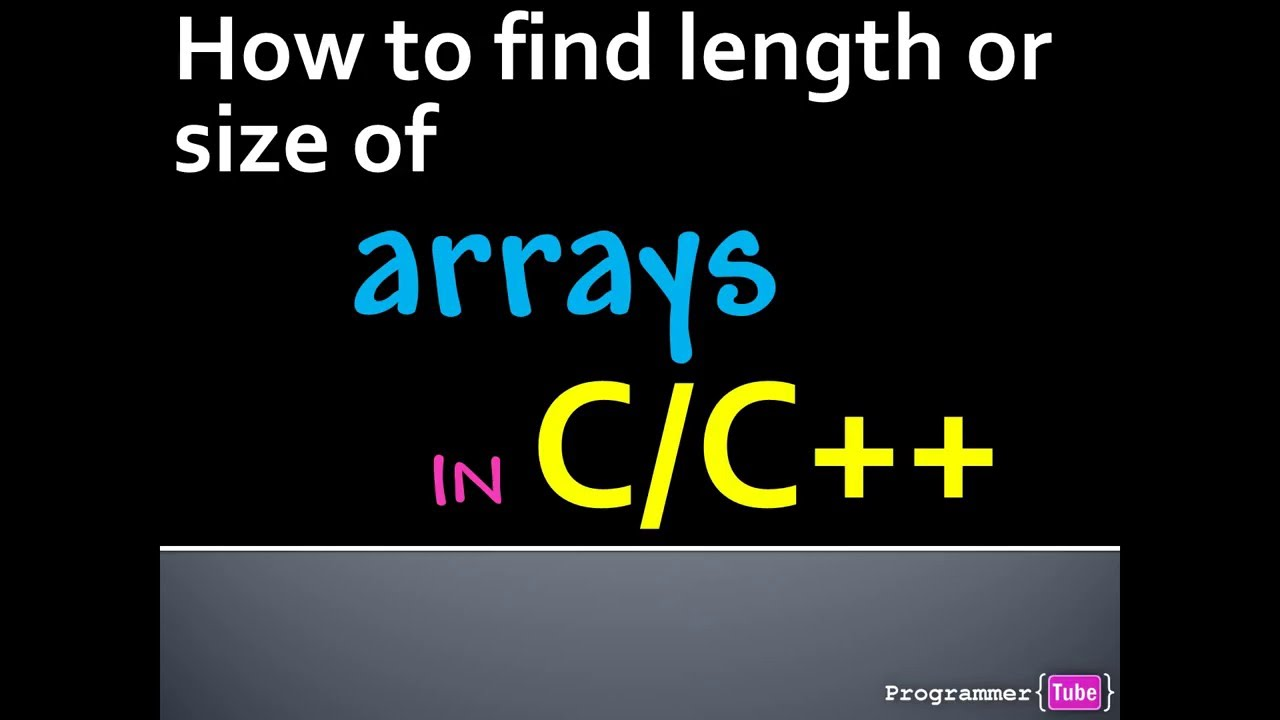 How to determine or get array length (size) in C/C++ - YouTube