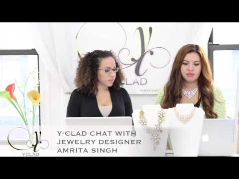 Y-CLAD CHAT with Jewelry Designer Amrita Singh