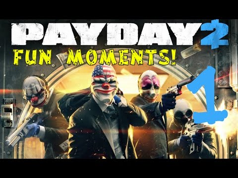 Payday 2 Fun Moments #1 JUDGE GUN