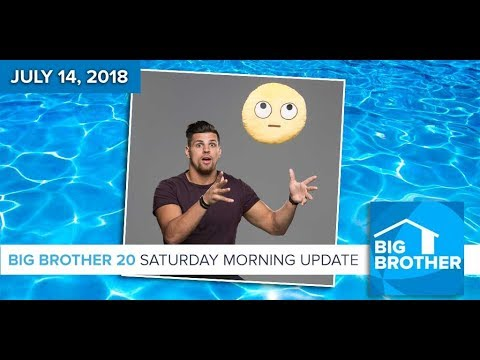 Big Brother 20 | Saturday Morning Update, July 14