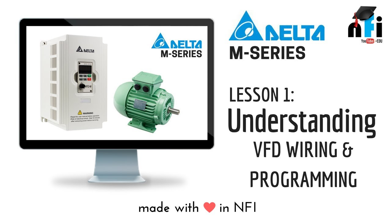 Lesson 1 - Understanding the VFD Variable Frequency Drive on