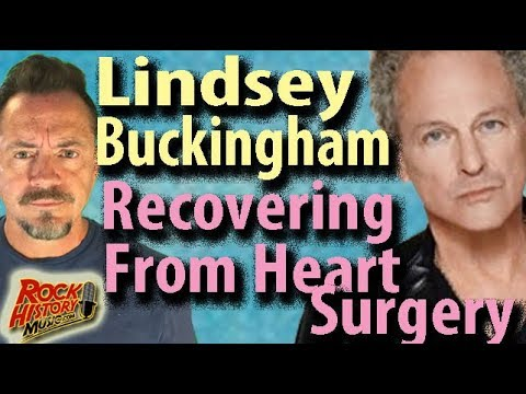 Lindsey Buckingham Recovering from Open Heart Surgery - Suffers vocal cord damage