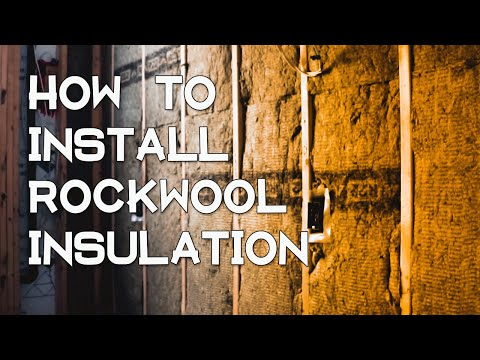HOW TO INSTALL ROCKWOOL (ROXUL) MINERAL WOOL INSULATION - WHOLE HOUSE (2019) STEP BY STEP GUIDE