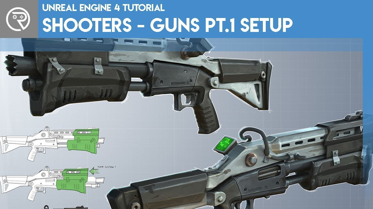 Unreal engine 4 tutorial shooter guns part 1 setting up