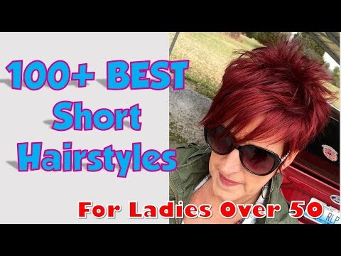 100+ Best Short Hairstyle for Ladies Over 50 2018