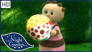In the Night Garden 412 - Ooo Brings the Ball Indoors | HD | Full Episode