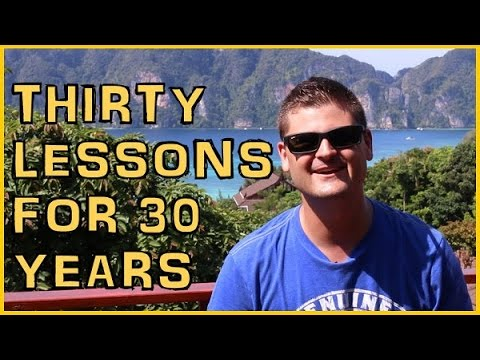Top 30 Lessons For 30 Years