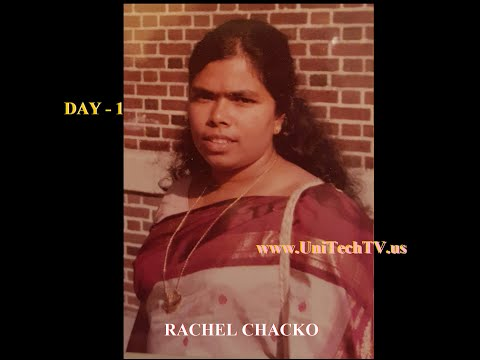 Funeral of Mrs Rachel Chacko -[Wake Service DAY 1 (UniTecTV)- (UniTech LIVE TV)- Webcast
