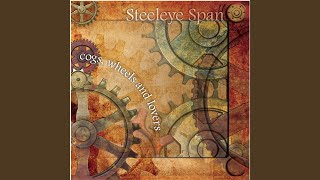 Provided to YouTube by The Orchard Enterprises The Unquiet Grave · Steeleye Span Cogs Wheels and Lovers ℗ 2009 Park Records Released on: 2010-04-19 ...