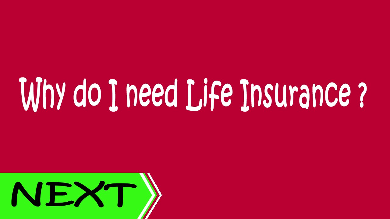 why do i need life insurance life insurance youtube. Black Bedroom Furniture Sets. Home Design Ideas