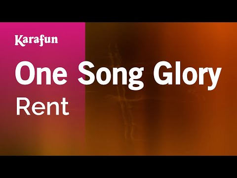 Karaoke One Song Glory - Rent *