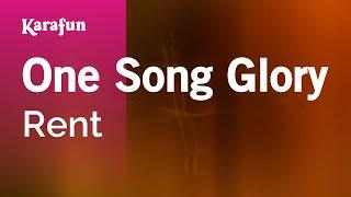 Karaoke One Song Glory - Rent *