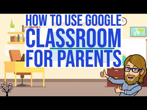 how-to-use-google-classroom-for-parents!