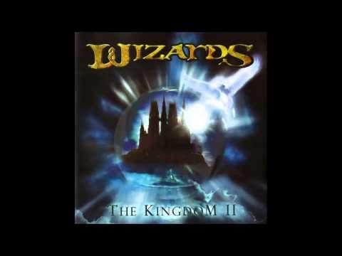 Wizards  The Kingdom II Full Album