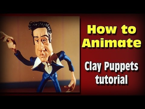 How to Animate Clay Puppets