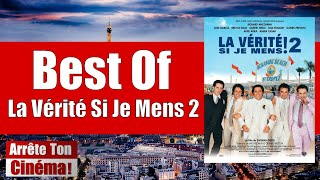 Best Of La Verité Si Je Mens 2 !