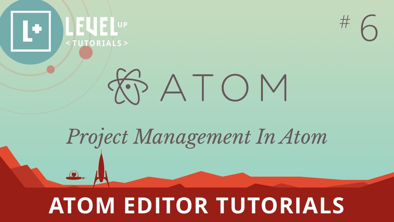 Atom Editor Tutorials #6 - Project Management In Atom
