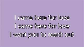 Sigala, Ella Eyre - Came Here for Love { lyrics }