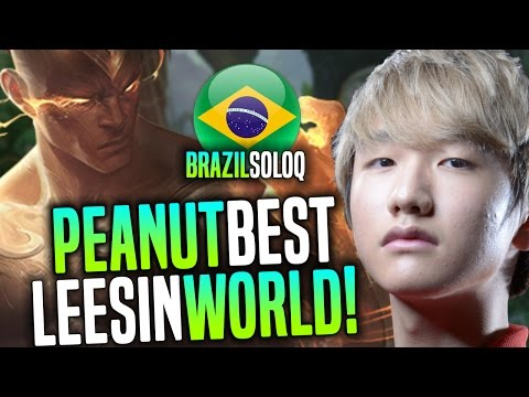 Peanut, The Best Lee Sin in The World Destroying Brazil SoloQ Showing Some Lee Sin Mechanics!