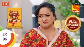 Saat Phero Ki Hera Pherie - Ep 6 - Full Episode - 6th March, 2018
