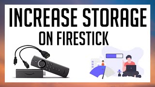 INCREASE STORAGE SPACE ON YOUR AMAZON FIRESTICK OR CUBE