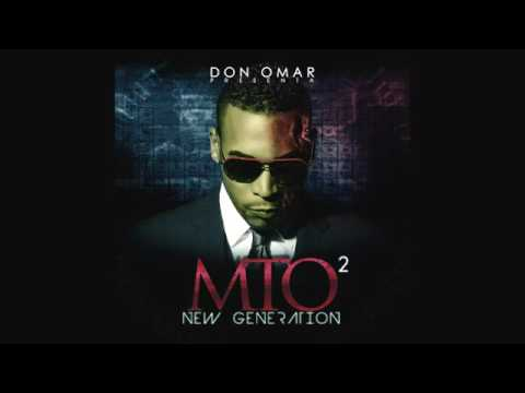 Don Omar   MTO2  New Generation Full Album
