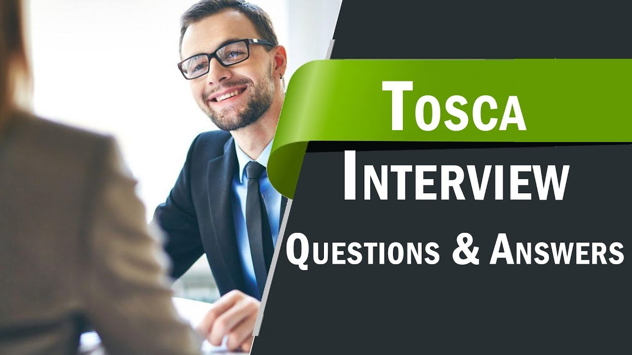 TOP 250+ Tosca Interview Questions and Answers 08 September