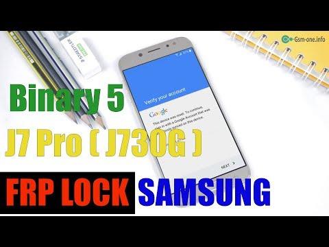 FRP Lock SAMSUNG J7 Pro (SM-G730) Binary 5 Update Android