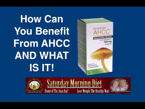 How Can You Benefit From AHCC And What Is It!