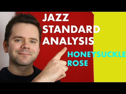 Honeysuckle Rose Jazz Standard Analysis (chords And Scales For Soloing)