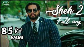 Sheh 2 - singga full song | latest punjabi song 2019 #rajmeemrot #punjabisong #singga #sheh2