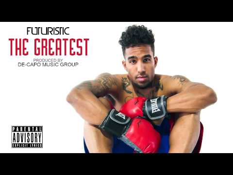 Futuristic - The Greatest @OnlyFuturistic