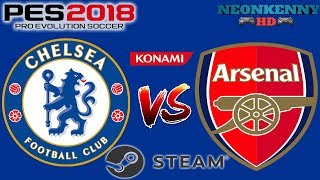 PES 2018: Chelsea Vs Arsenal PC Gameplay Max Settings (GTX 970)
