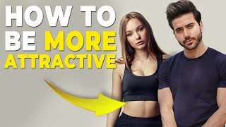 FOLLOW THIS ROUTINE TO BECOME 90% MORE ATTRACTIVE | Alex Costa