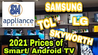 PRICES OF ANDROID / SMART / LED TV 2021 PRICELIST IN THE PHILIPPINES / LG/ TCL / SKYWORTH / SAMSUNG