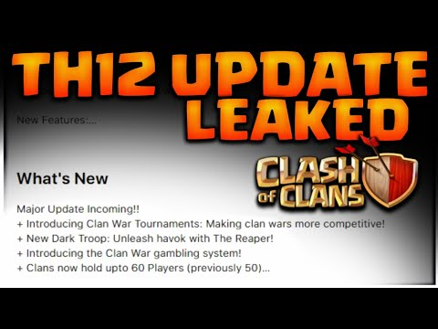 TH 12 ALL UPDATE LEAKS! NEW CLAN TOURNAMENT/NEW DARK TROOP CLASH OF CLANS•FUTURE T18