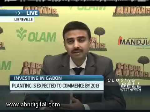 Olam International's Gabon Investment with Gagan Gupta