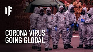 What If We Had a Worldwide Pandemic?