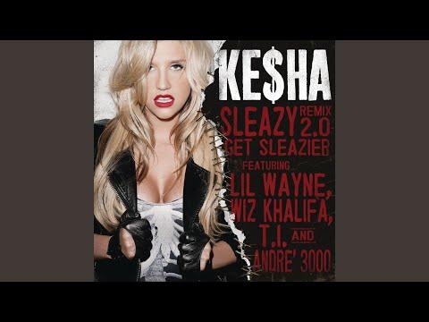 Sleazy REMIX 2.0Get Sleazier