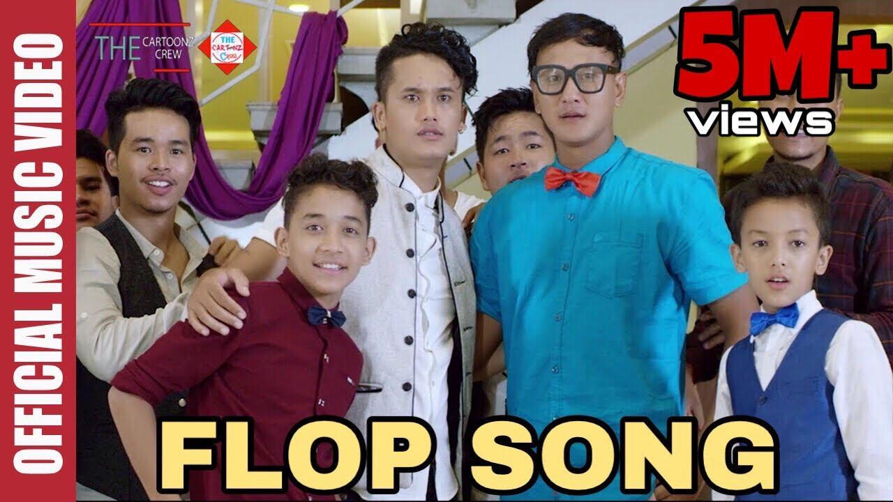 The Cartoonz Crew   Flop Song   Ashusen Lama   Bhimphedi Guys & Aakash Thapa