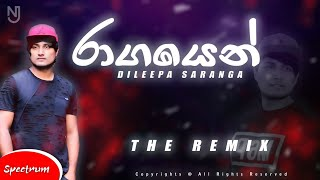 Ragayen Dileepa Saranga Remix NOIZEY J