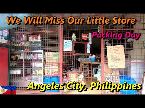 PACKING UP OUR SARI SARI STORE - WE WILL MISS OUR STORE : Angeles City, Philippines