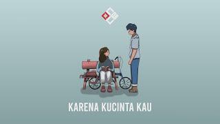 Once Mekel - Karena Kucinta Kau | Animated Lyric Video