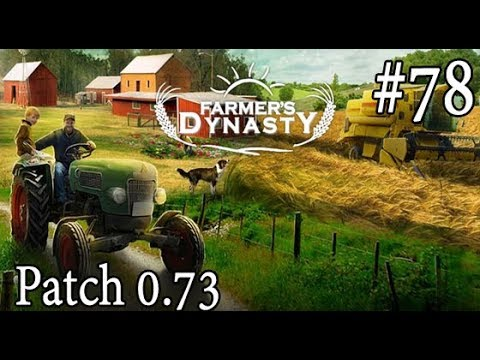 Farmers Dynasty - Patch 0.73 #78