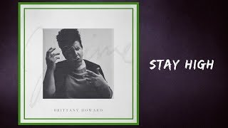 Brittany Howard - Stay High (Lyrics)