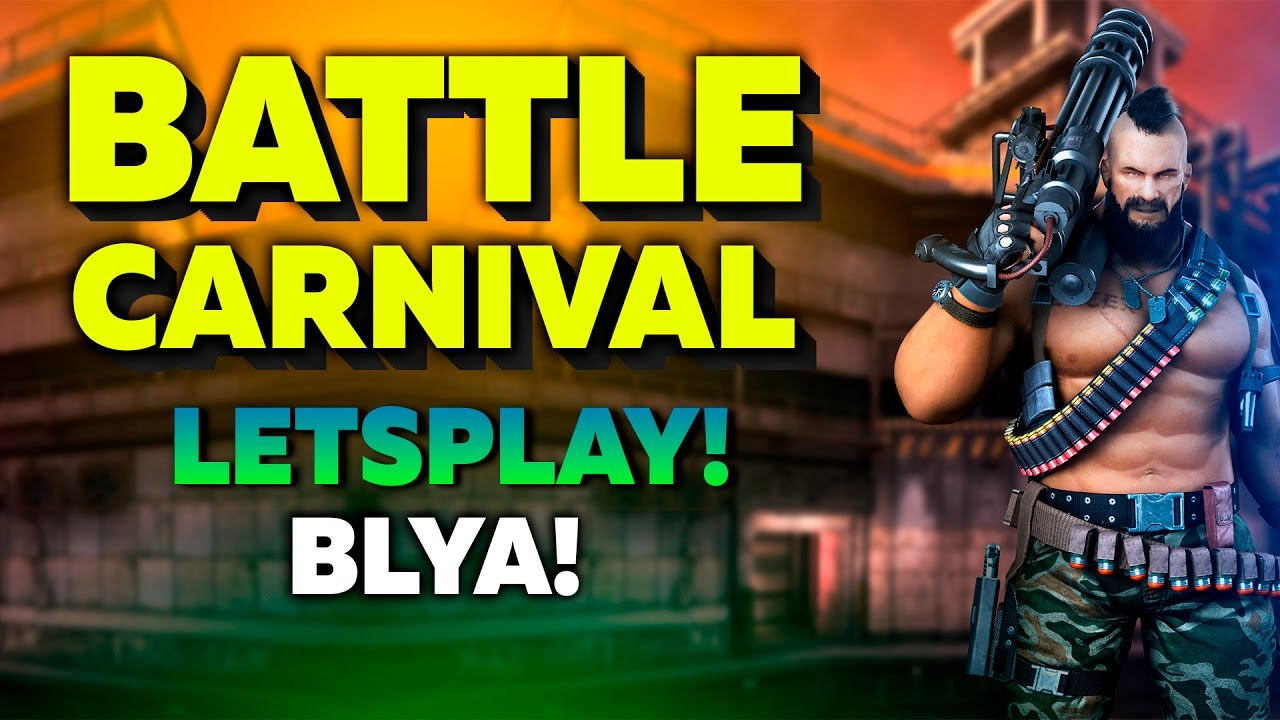 Cs go battle carnival gameplay - Battle carnival download pc ...