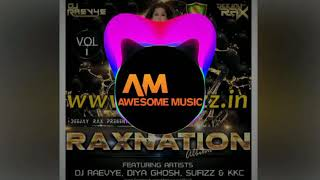 Dum Maro Dum - Deejay Rax & DJ Raevye