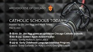 Catholic Schools Today – Live Radio Program 5/10/2021