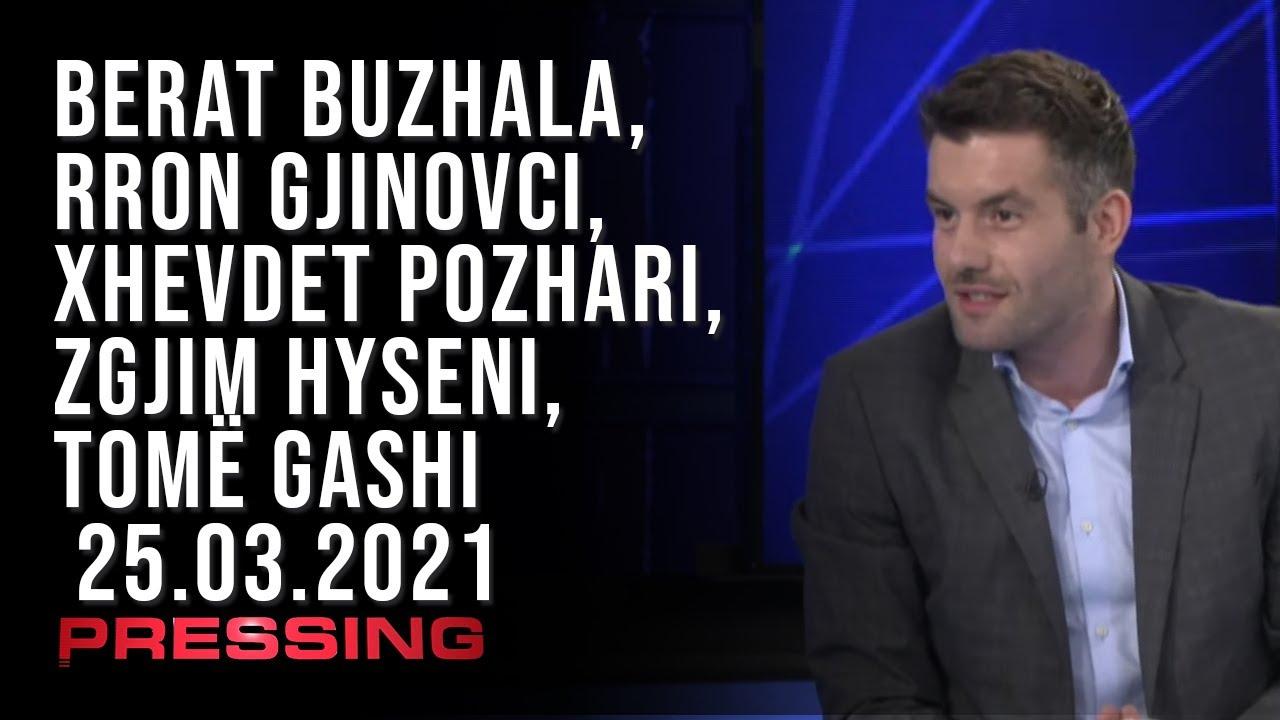 PRESSING, Berat Buzhala, Rron Gjinovci, Xhevdet Pozhari, Zgjim Hyseni, Tomë Gashi – 25.03.2021