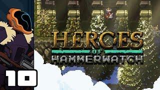 Let's Play Heroes of Hammerwatch [Beta] - PC Gameplay Part 10 - Saint Bird